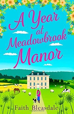 Faith Bleasdale - A Year at Meadowbrook Manor