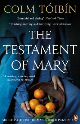 Colm Toibin - The Testament of Mary