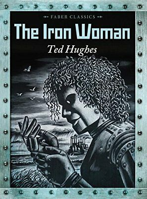 Ted Hughes - The Iron Woman