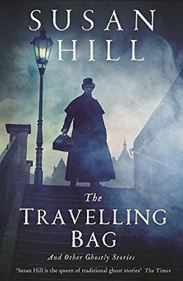 Susan Hill - The Travelling Bag