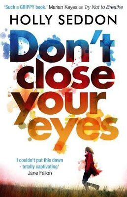 Holly Seddon - Dont Close Your Eyes