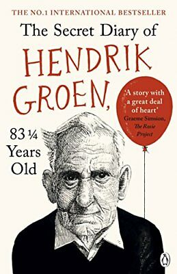 Hendrik Groen - The Secret Diary of Hendrik Groen, 831/4 Years Old