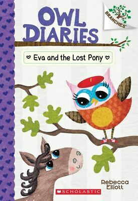 Eva and the Lost Pony: A Branches Book (Owl Diaries #8) Paperback