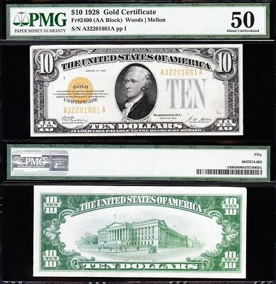 Awesome HIGH GRADE 1928 $10 *GOLD CERTIFICATE*! PMG 50! FREE SHIP! A32201661A