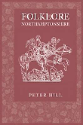 Folklore of Northamptonshire - 9780752435220