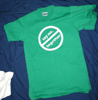 """vintage 80s JUST """"SAY NO TOGETHER """" DRUGS GREEN NANCY REAGAN t-shirt Small"""