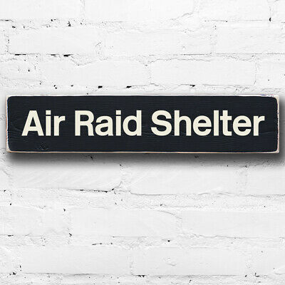 Air Raid Shelter Hand Painted 50cm Wood Sign WWII War Office MOD Retro Style