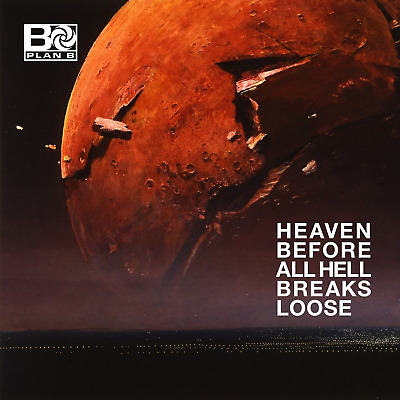 Plan B - Heaven Before Hell Breaks Loose - CD Standard - Out Now! May 2018