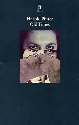 Old Times by Harold Pinter Paperback Book Free Shipping!