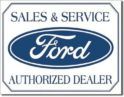 Ford Logo Sales & Service Authorized Dealer Tin Sign