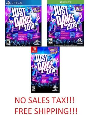 Just Dance 2018 (Ps4, Xbox One, Switch) No Sa;es Tax!!!!free Shipping!!!!!