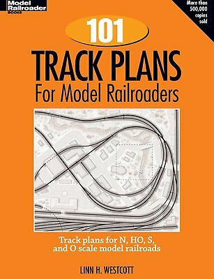 One Hundred and One Track Plans for Model Railroaders