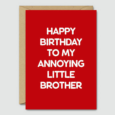 Happy Birthday To My Annoying Little Brother Funny Card Blue Beryl