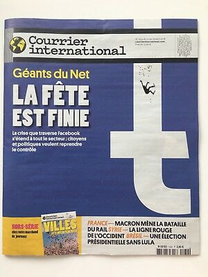 NEW Courrier International French Magazine 18 Avril 2018 / April Facebook Crisis