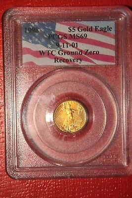 1998  American Gold Eagle $5 1/10 OZ , PCGS MS 69 9/11 WTC Ground Zero Recovery