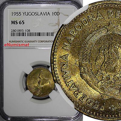 Yugoslavia 1955 10 Dinara FNR legend NGC MS65 GEM BU ONE YEAR TYPE KM# 33