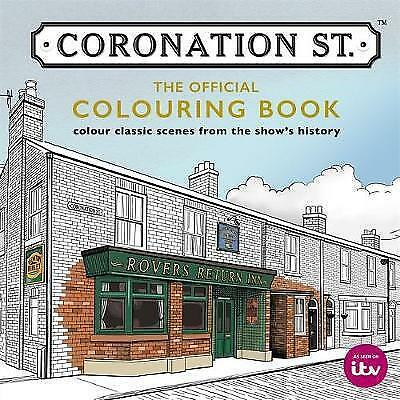 Coronation Street The Official Colouring Book by Glenda Young NEW (P/B 2016)