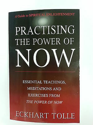 Practising The Power Of Now - Eckhart Tolle - New Pb - Spiritual Enlightenment
