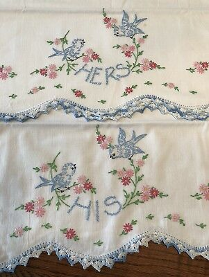 "Vintage hand embroidered ""Bluebirds"" Pillowcases With Crocheted Edges"