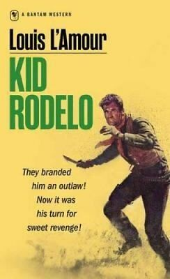Kid Rodelo by Louis L'Amour 9780553247480 (Paperback, 1986)