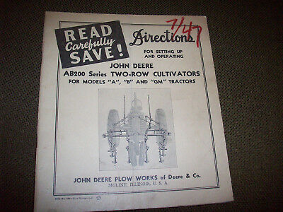 1947 John Deere AB200 Series Tractor Cultivator Operating Manual A B GM Tractor