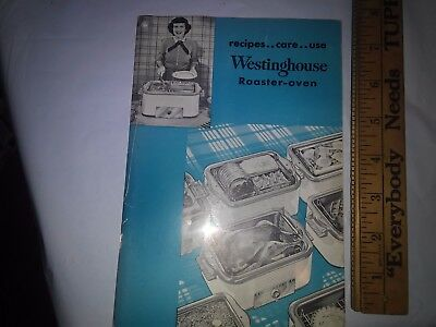 Recipes care use Weastinghouse Roaster oven booklet