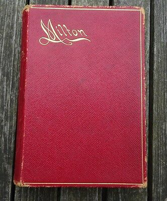 The Poetical Works of John Milton, 1892 . Hardback