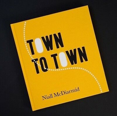 Town to Town - Niall McDiarmid (photography photobook, portraiture) SIGNED