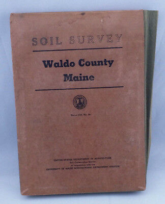 1940 #6 Waldo County Maine Soil Survey Numerous Maps Charts History Study Ag
