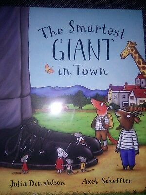 The Smartest Giant In Town By Julia Donaldson New Paperback Book Free Postage
