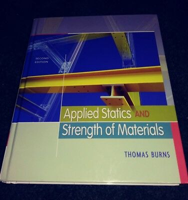 Applied Statics and Strength of Materials by Burns (2009, Hardcover w/disc)