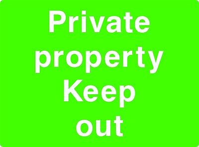 Private property keep out / Rigid Sign 400mm x 300mm
