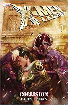 X-Men Legacy: Collision (X-Men (Marvel Paperback)), Clay Mann, Mike Carey, New B