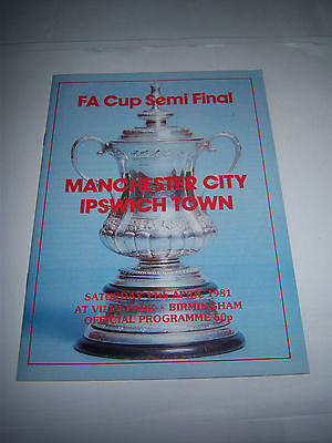 1981 FA CUP SEMI-FINAL - IPSWICH TOWN v MANCHESTER CITY - FOOTBALL PROGRAMME