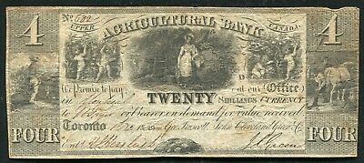 1835 $4 Four Dollars Agricultural Bank Upper Canada Toronto Obsolete