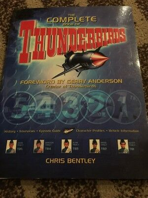 LOOK. The Complete Book Of THUNDERBIRDS Gerry Anderson. Chris Bentley. Perfect.