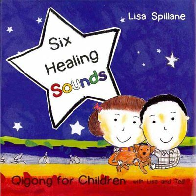 Six Healing Sounds with Lisa and Ted Qigong for Children 9781848190511