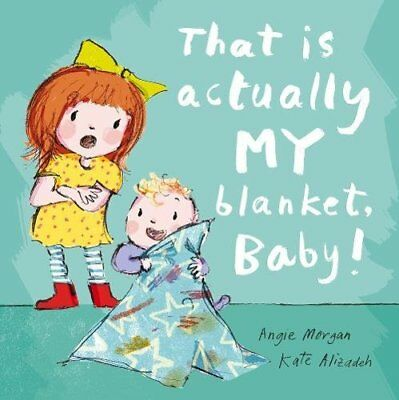 Angie Morgan - That Is Actually MY Blanket, Baby!