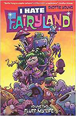 I Hate Fairyland Volume 2: Fluff My Life, Young, Skottie, Excellent Book
