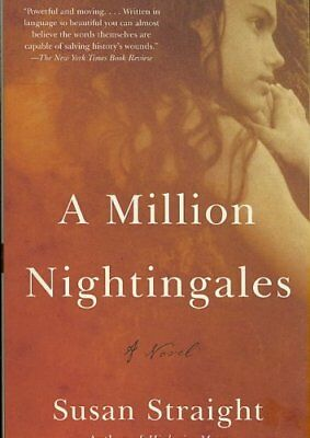 A Million Nightingales by Susan Straight 9781400095599 (Paperback, 2007)