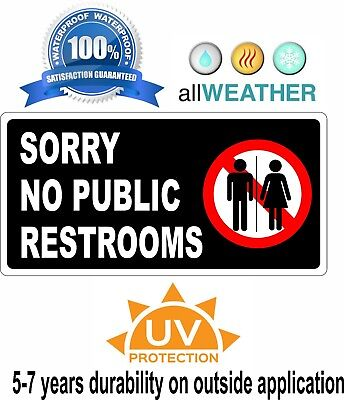 SORRY NO PUBLIC RESTROOMS / Restroom For Customers Only Sticker Door Wall Sign