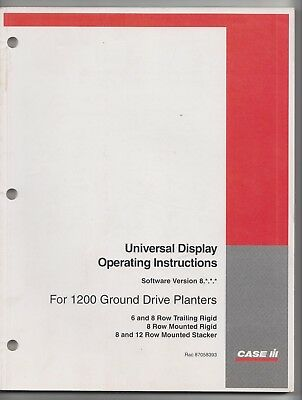 CASE IH  Universal Display Operating Instructions for 1200 Ground Drive Planters
