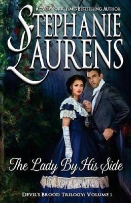 The Lady by His Side by Stephanie Laurens 9781925559019 (Paperback, 2017)