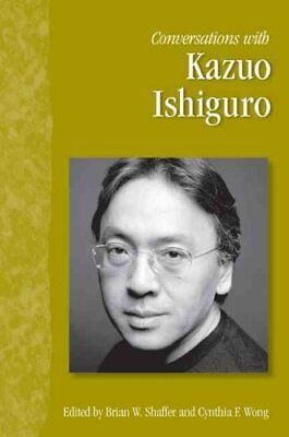 Conversations with Kazuo Ishiguro by University Press of Mississippi...