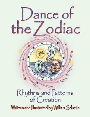 Dance of the Zodiac, Rhythms and Patterns of Creation 9780961462710