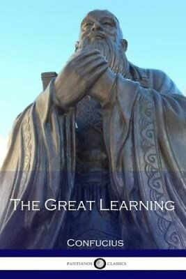 The Great Learning by Confucius (Paperback / softback, 2016)