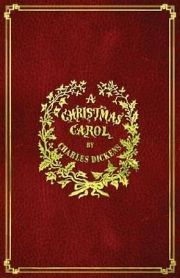 A Christmas Carol: With Original Illustrations in Full Color by Dickens...