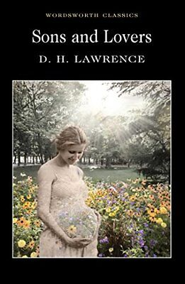 D H Lawrence - Sons and Lovers