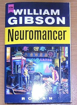 Willam Gibson NEUROMANCER - Heyne
