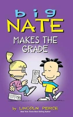 Big Nate Makes the Grade by Lincoln Peirce 9781449473969 (Hardback, 2015)